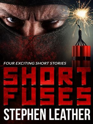 cover image of Short Fuses (Four short stories)